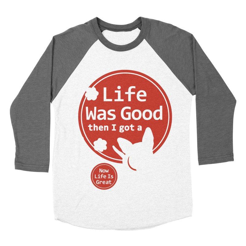 Life Was Good Women's Baseball Triblend T-Shirt by FayeKleinDesign's Artist Shop