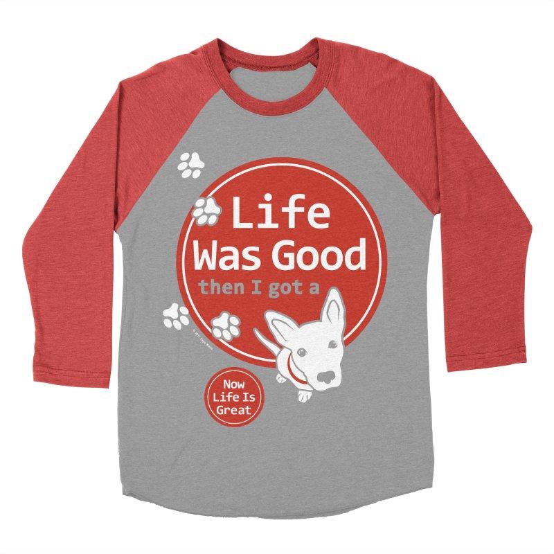 Life Was Good Men's Baseball Triblend Longsleeve T-Shirt by FayeKleinDesign's Artist Shop