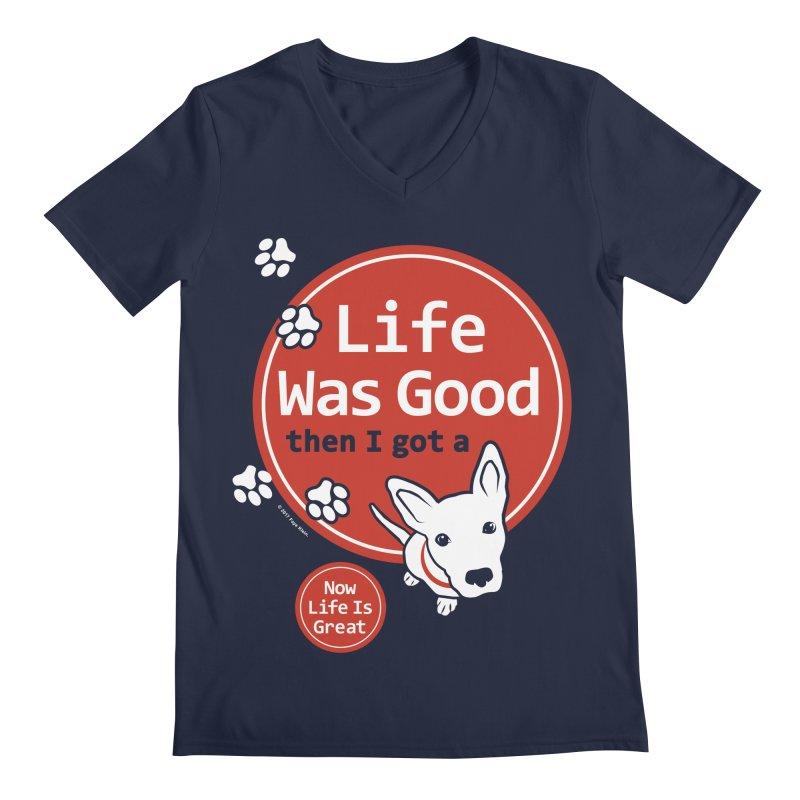 Life Was Good Men's Regular V-Neck by FayeKleinDesign's Artist Shop