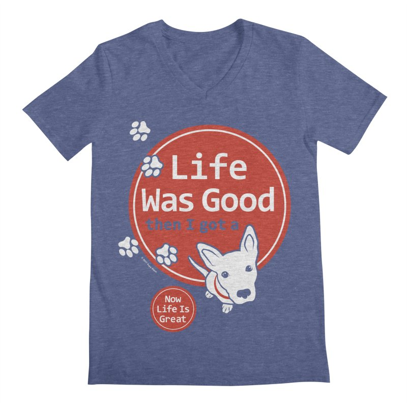 Life Was Good Men's V-Neck by FayeKleinDesign's Artist Shop
