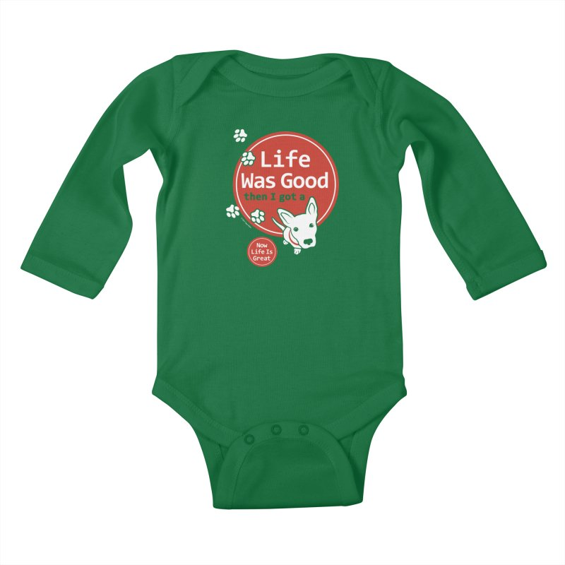 Life Was Good Kids Baby Longsleeve Bodysuit by FayeKleinDesign's Artist Shop