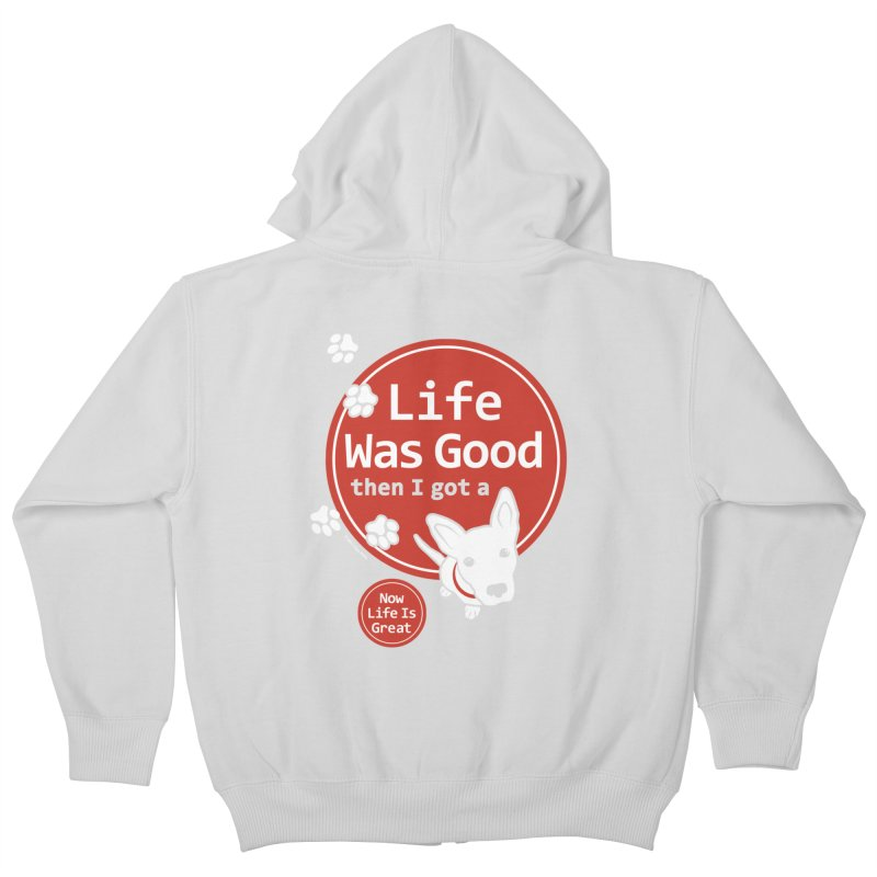 Life Was Good Kids Zip-Up Hoody by FayeKleinDesign's Artist Shop
