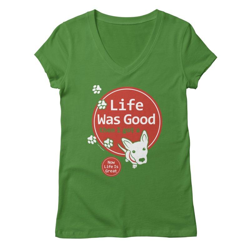 Life Was Good Women's  by FayeKleinDesign's Artist Shop