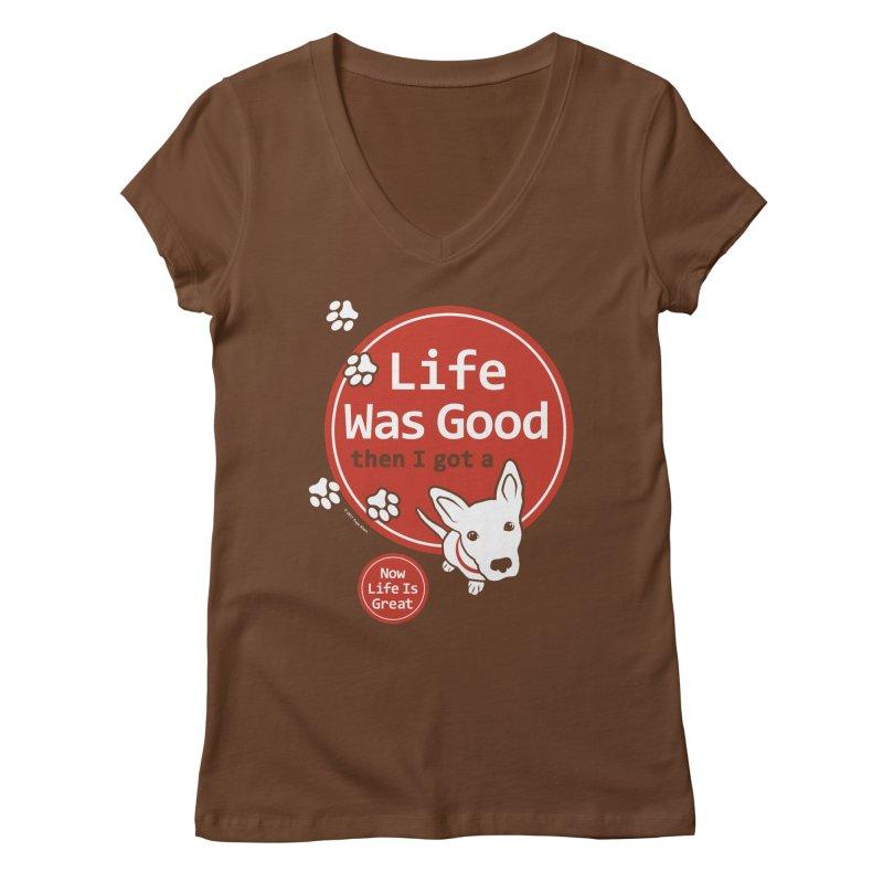 Life Was Good Women's Regular V-Neck by FayeKleinDesign's Artist Shop