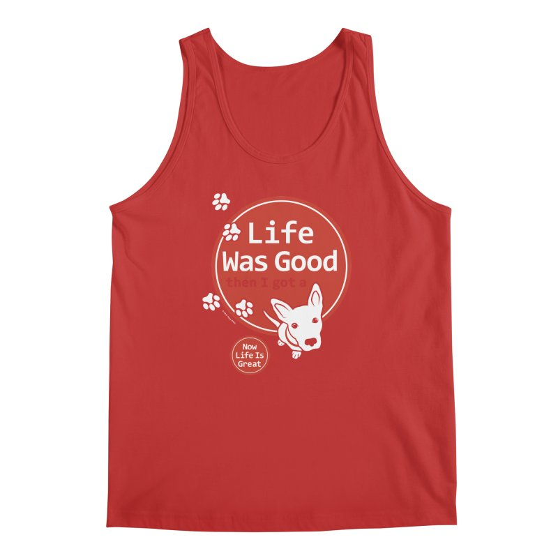 Life Was Good Men's Regular Tank by FayeKleinDesign's Artist Shop