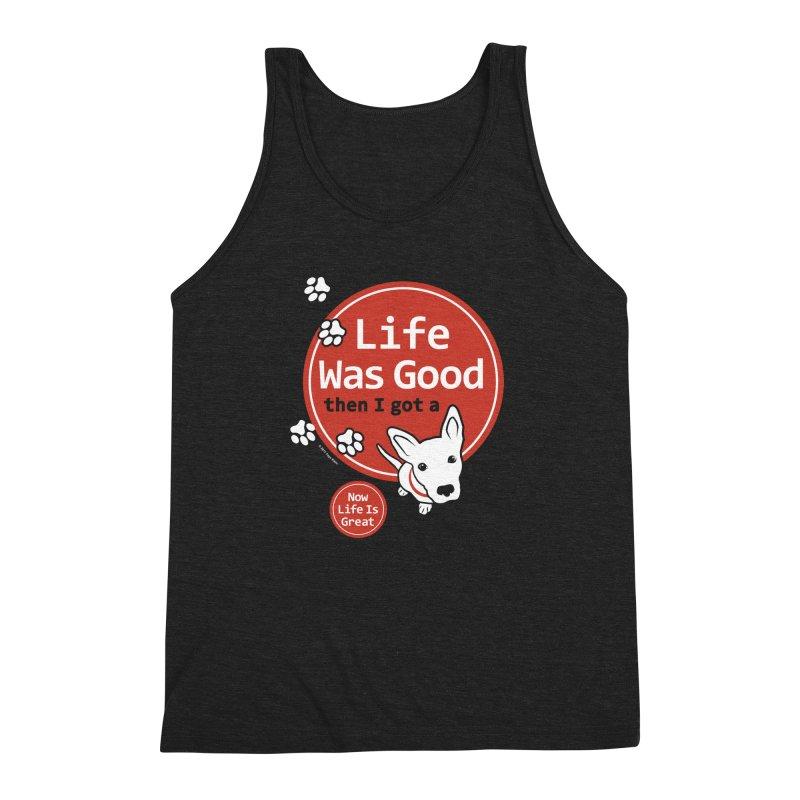 Life Was Good Men's Triblend Tank by FayeKleinDesign's Artist Shop