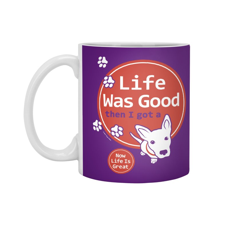 Life Was Good in Standard Mug White by FayeKleinDesign's Artist Shop