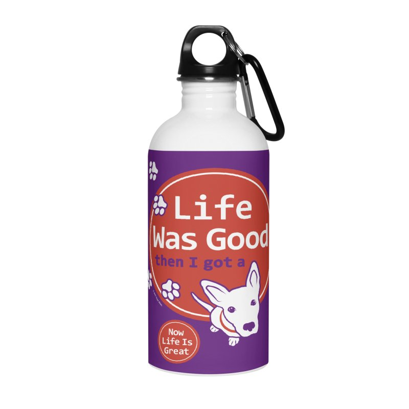 Life Was Good Accessories Water Bottle by FayeKleinDesign's Artist Shop