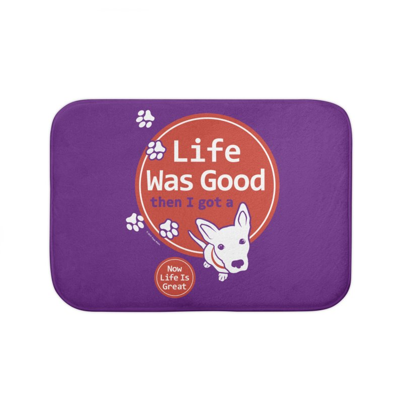 Life Was Good Home Bath Mat by FayeKleinDesign's Artist Shop