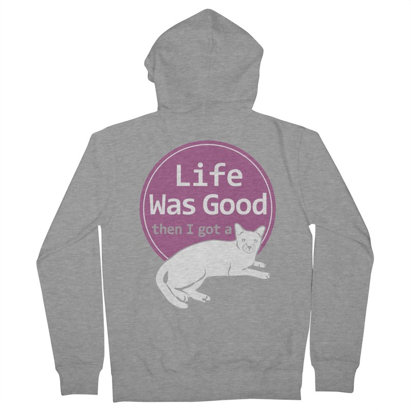 Life WAS Good. Then I Got a Cat. Men's  by FayeKleinDesign's Artist Shop