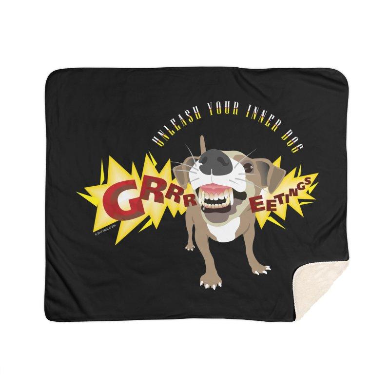 Unleash Your Inner Dog Home Sherpa Blanket Blanket by FayeKleinDesign's Artist Shop