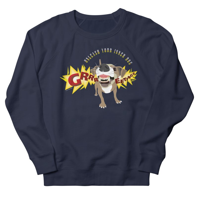 Unleash Your Inner Dog Men's French Terry Sweatshirt by FayeKleinDesign's Artist Shop