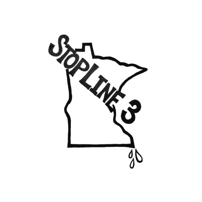 Stop Line 3 Men's T-Shirt by Feeling Minnesota: Art & Photography