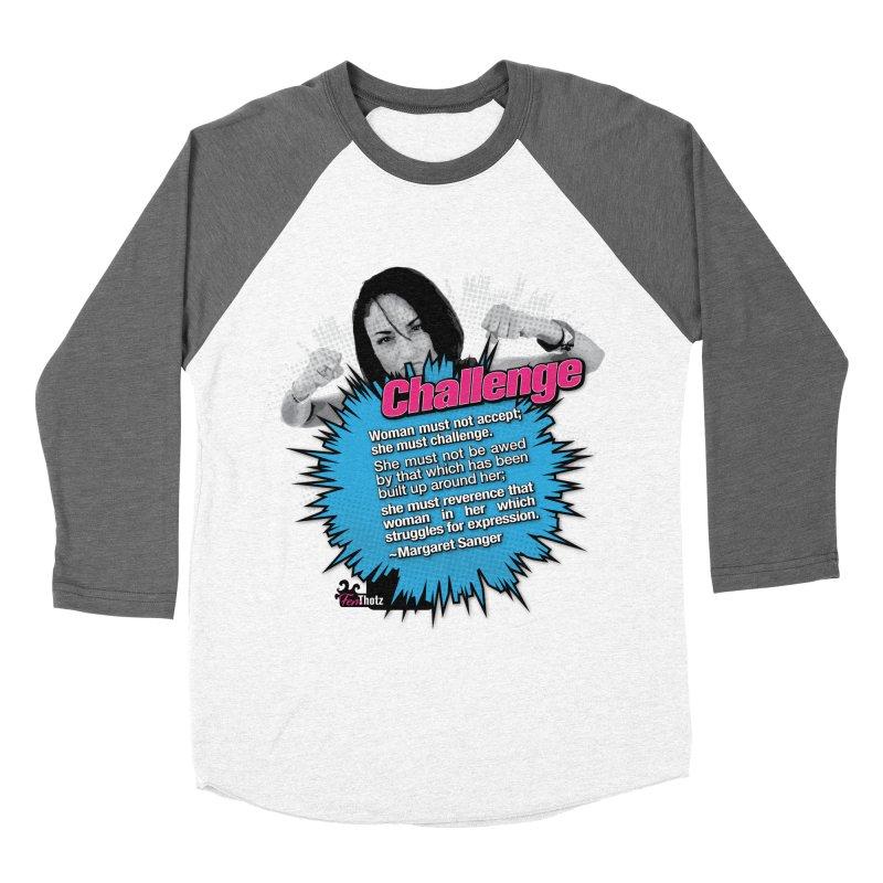 Challenge Women's Baseball Triblend Longsleeve T-Shirt by FemThotz's Artist Shop