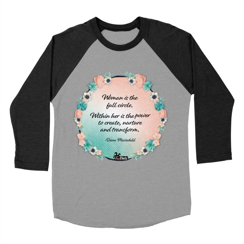 Full Circle Women's Baseball Triblend Longsleeve T-Shirt by FemThotz's Artist Shop