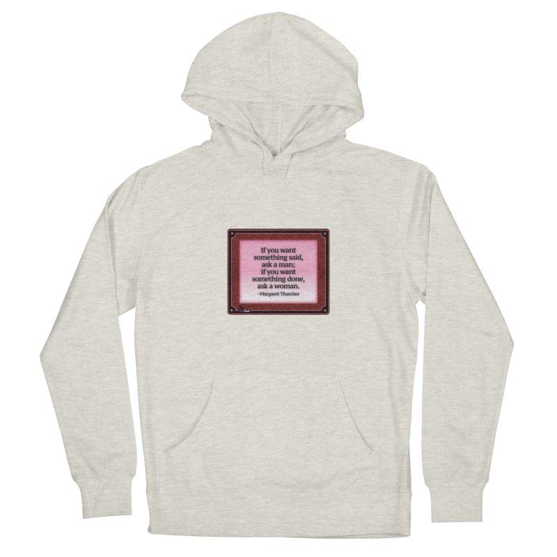 Ask a woman Women's Pullover Hoody by FemThotz's Artist Shop