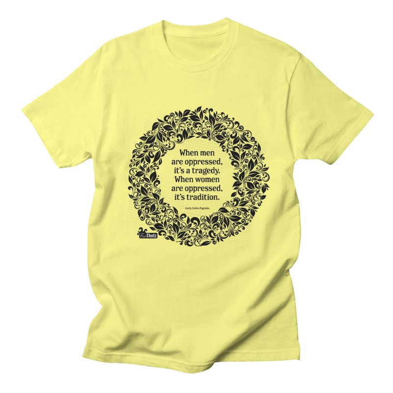 Oppressed Women's T-Shirt by FemThotz's Artist Shop