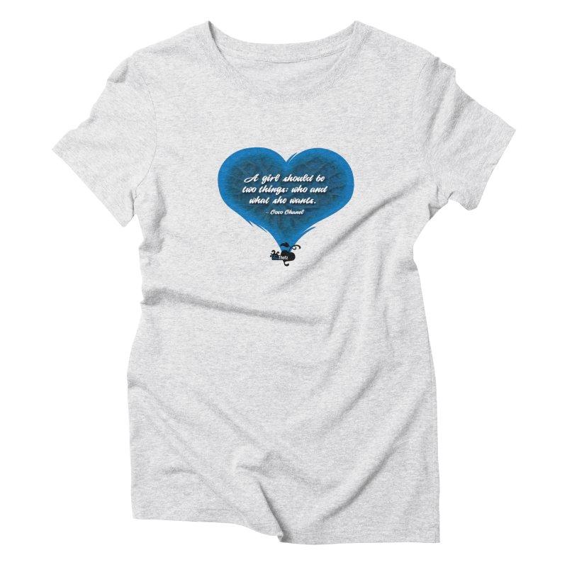 What she wants Women's Triblend T-Shirt by FemThotz's Artist Shop