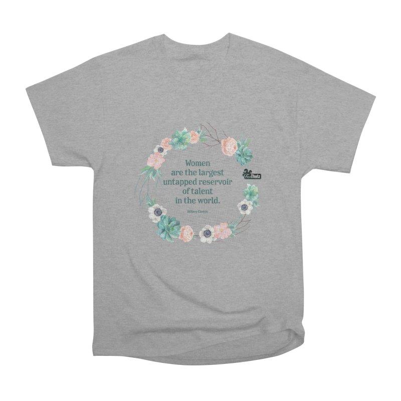 Untapped talent Women's Heavyweight Unisex T-Shirt by FemThotz's Artist Shop