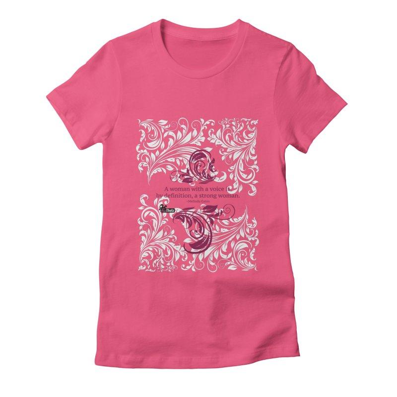 Strong Woman Women's Fitted T-Shirt by FemThotz's Artist Shop