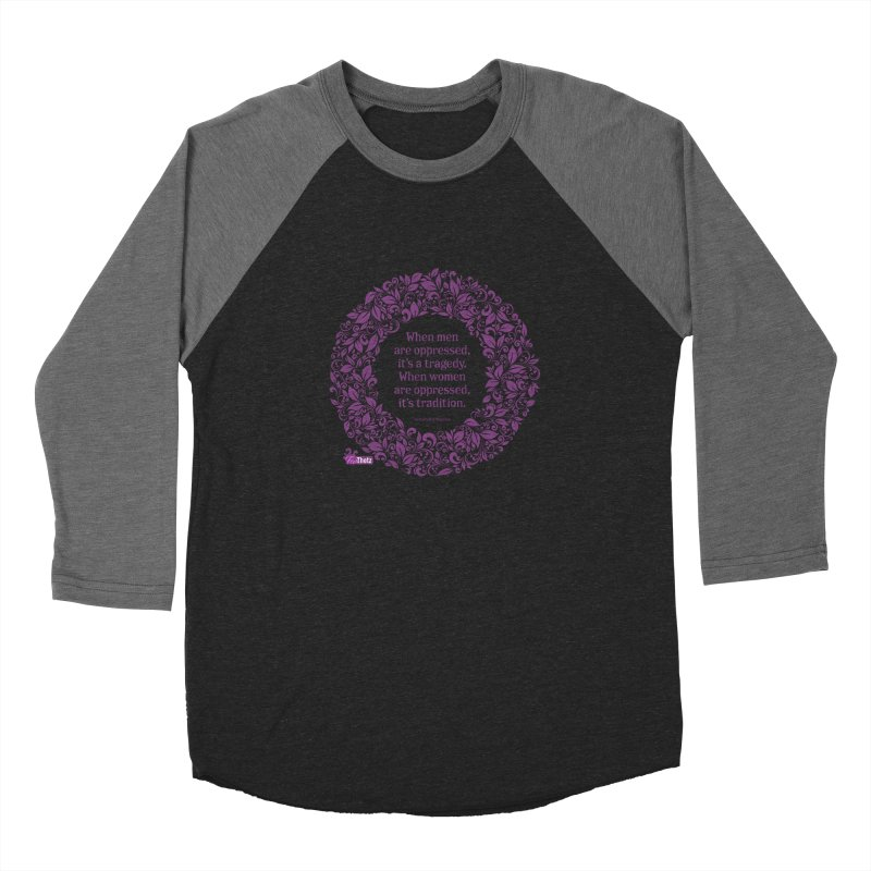 Oppressed (pink on black) Women's Baseball Triblend Longsleeve T-Shirt by FemThotz's Artist Shop