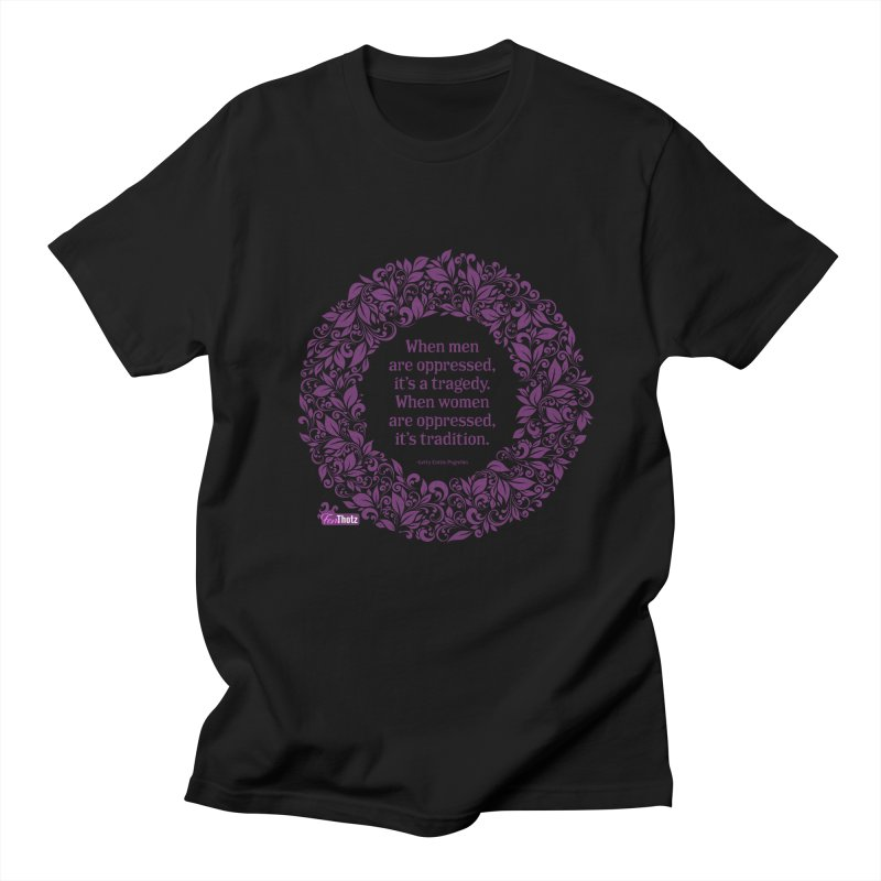 Oppressed (pink on black) Women's Regular Unisex T-Shirt by FemThotz's Artist Shop
