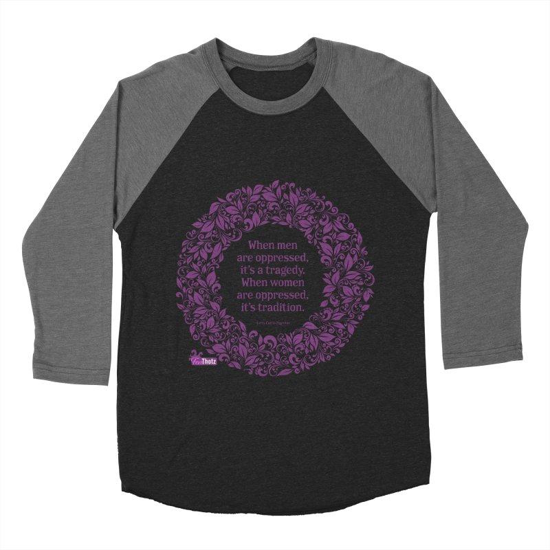 Oppressed (pink on black) Women's Baseball Triblend Longsleeve T-Shirt by FemThotz's Artist Shop