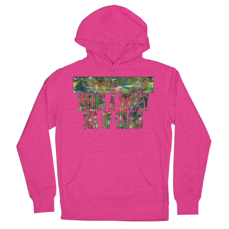 Sailing a Stormy Sea of Colors Women's Pullover Hoody by Ferran Xalabarder's Artist Shop