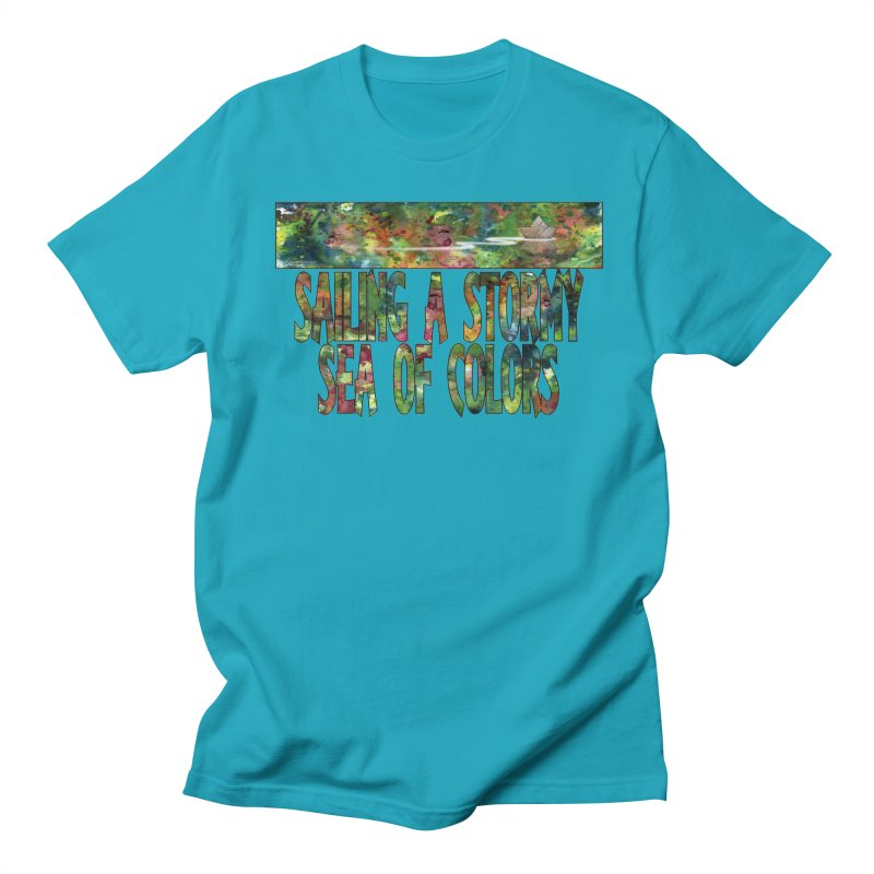 Sailing a Stormy Sea of Colors Women's Unisex T-Shirt by Ferran Xalabarder's Artist Shop