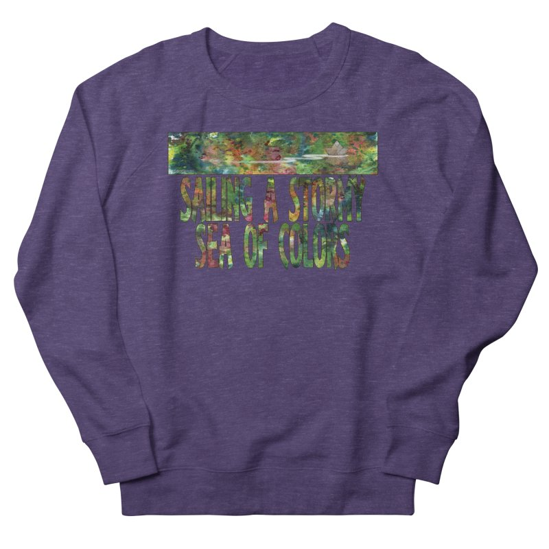 Sailing a Stormy Sea of Colors Women's Sweatshirt by Ferran Xalabarder's Artist Shop