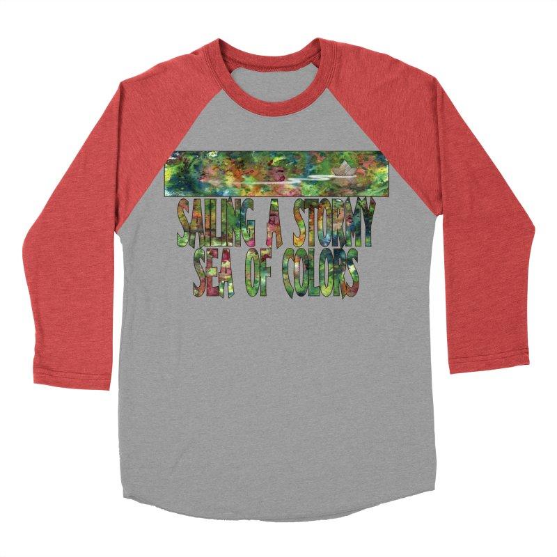 Sailing a Stormy Sea of Colors Women's Baseball Triblend T-Shirt by Ferran Xalabarder's Artist Shop