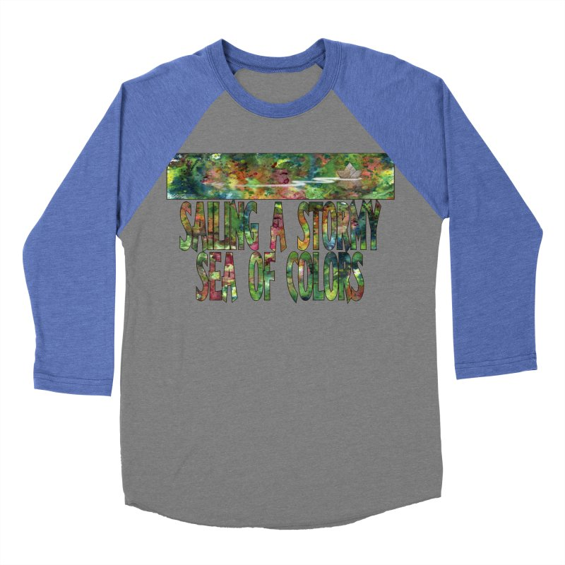 Sailing a Stormy Sea of Colors Men's Baseball Triblend T-Shirt by Ferran Xalabarder's Artist Shop