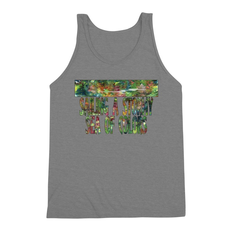 Sailing a Stormy Sea of Colors Men's Triblend Tank by Ferran Xalabarder's Artist Shop