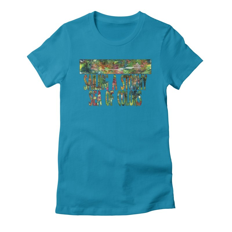 Sailing a Stormy Sea of Colors Women's Fitted T-Shirt by Ferran Xalabarder's Artist Shop