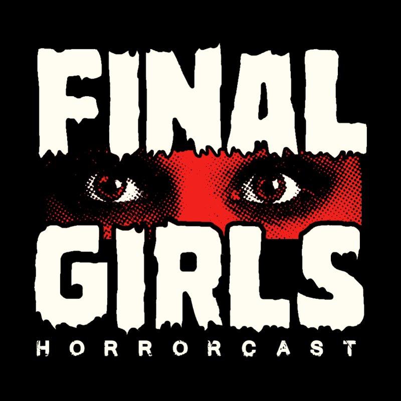 Final Girl Logo by Final Girls Horrorcast's Artist Shop