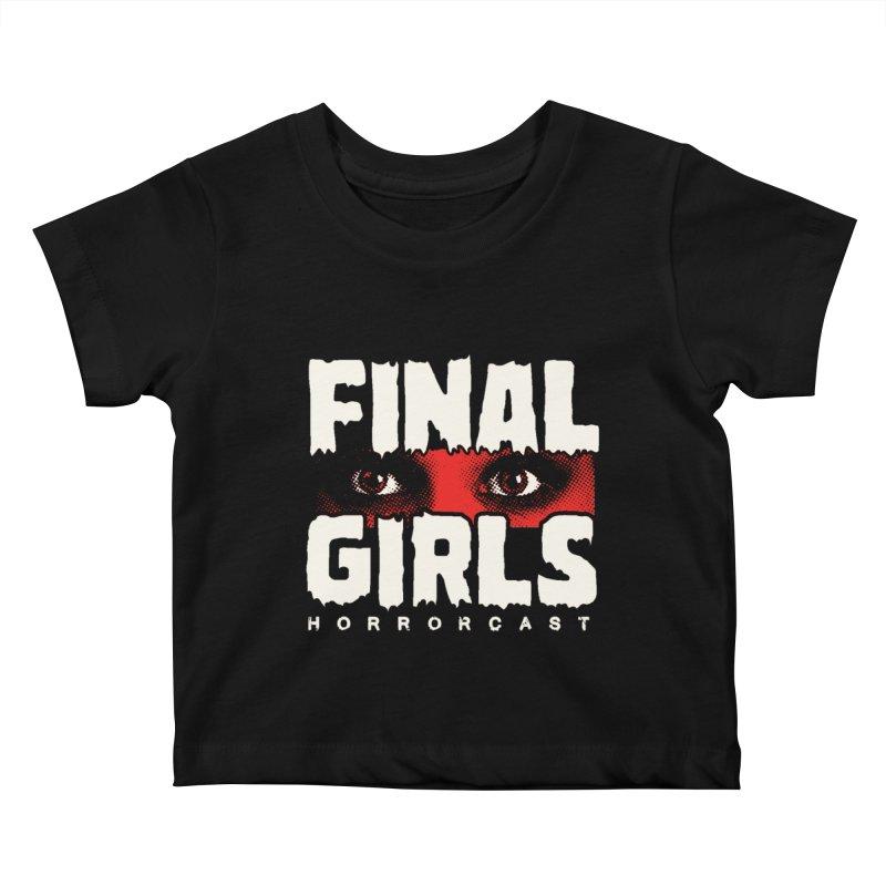 Final Girl Logo Kids Baby T-Shirt by Final Girls Horrorcast's Artist Shop