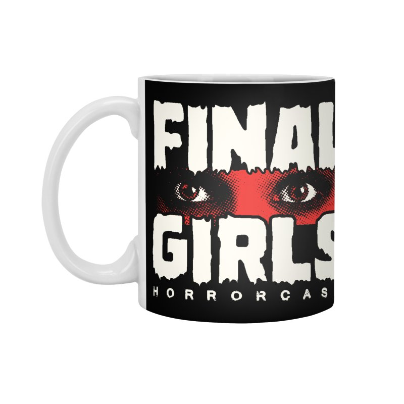 Final Girl Logo Accessories Standard Mug by Final Girls Horrorcast's Artist Shop