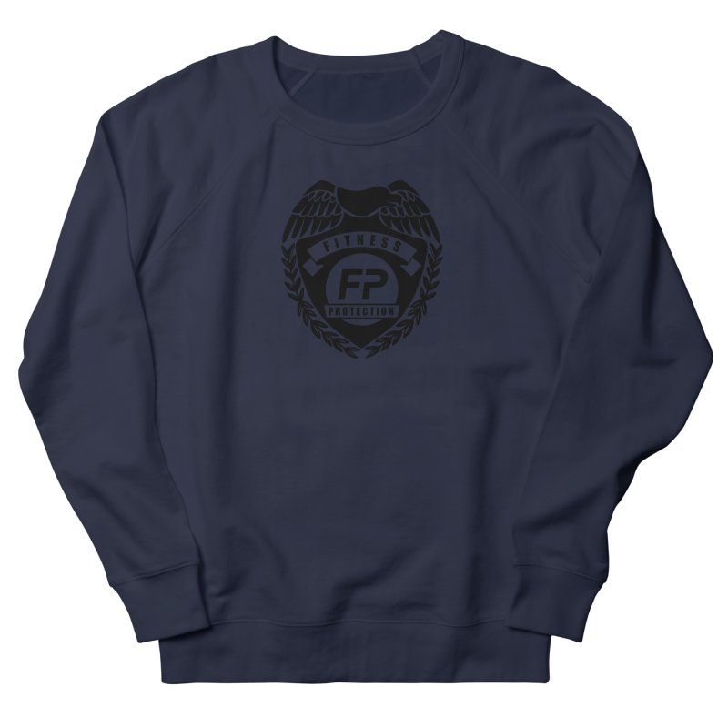 Fitness Protection Women's French Terry Sweatshirt by Official Merch of the Fitness Protection Program