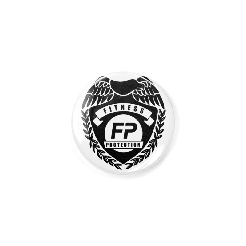 Fitness Protection Accessories Button by Official Merch of the Fitness Protection Program