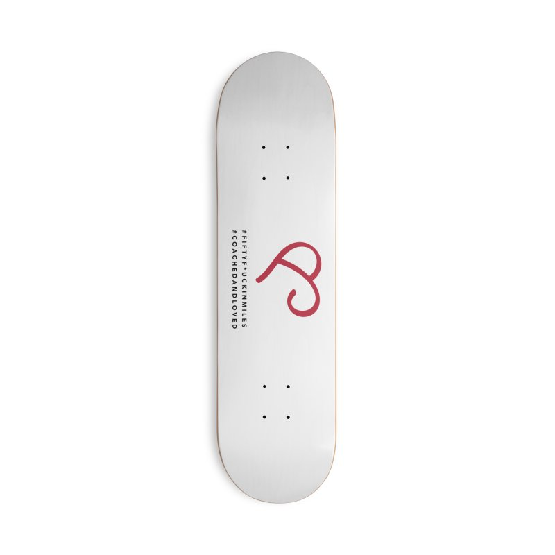 Happy Birthday Dear Susan Accessories Deck Only Skateboard by Official Merch of the Fitness Protection Program