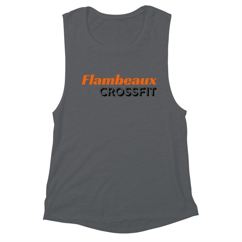 Flambeaux Bold Women's Muscle Tank by FlambeauxFit's Artist Shop