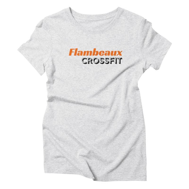 Flambeaux Bold Women's T-Shirt by FlambeauxFit's Artist Shop