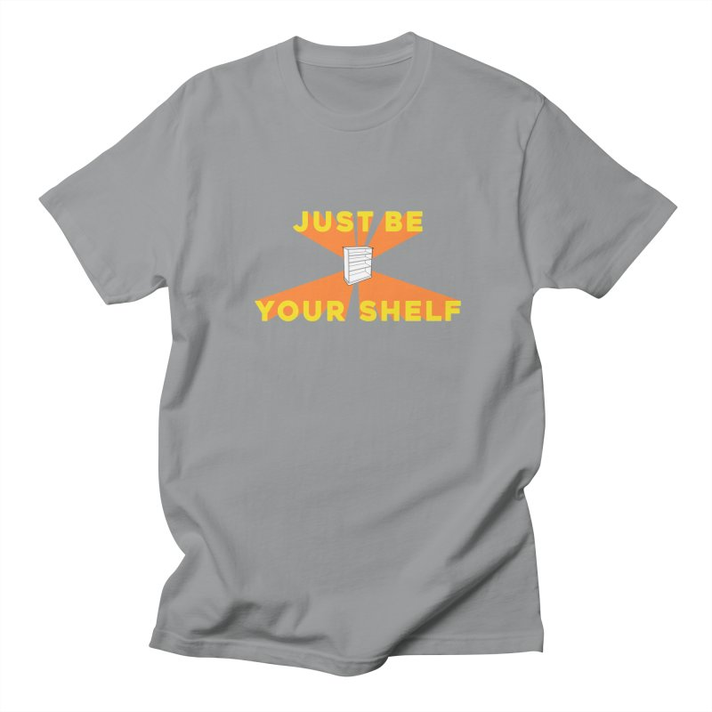 JUST BE YOURSHELF Men's T-shirt by    Flummox Industries