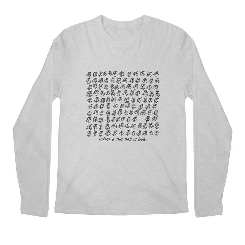 WHERE THE HELL IS BOB Men's Longsleeve T-Shirt by    Flummox Industries