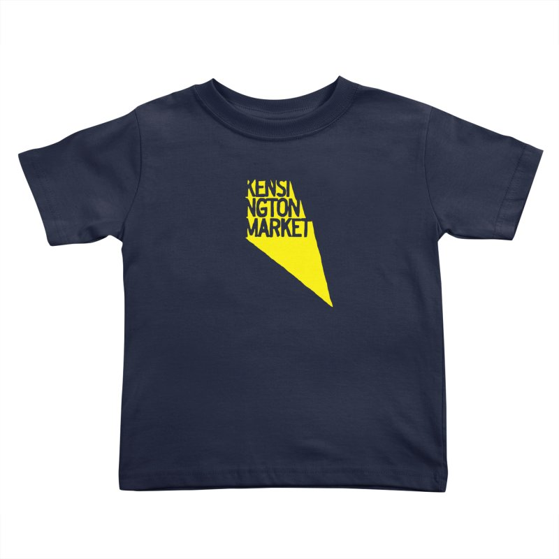 KENSINGTON MARKET - YELLOW Kids Toddler T-Shirt by    Flummox Industries
