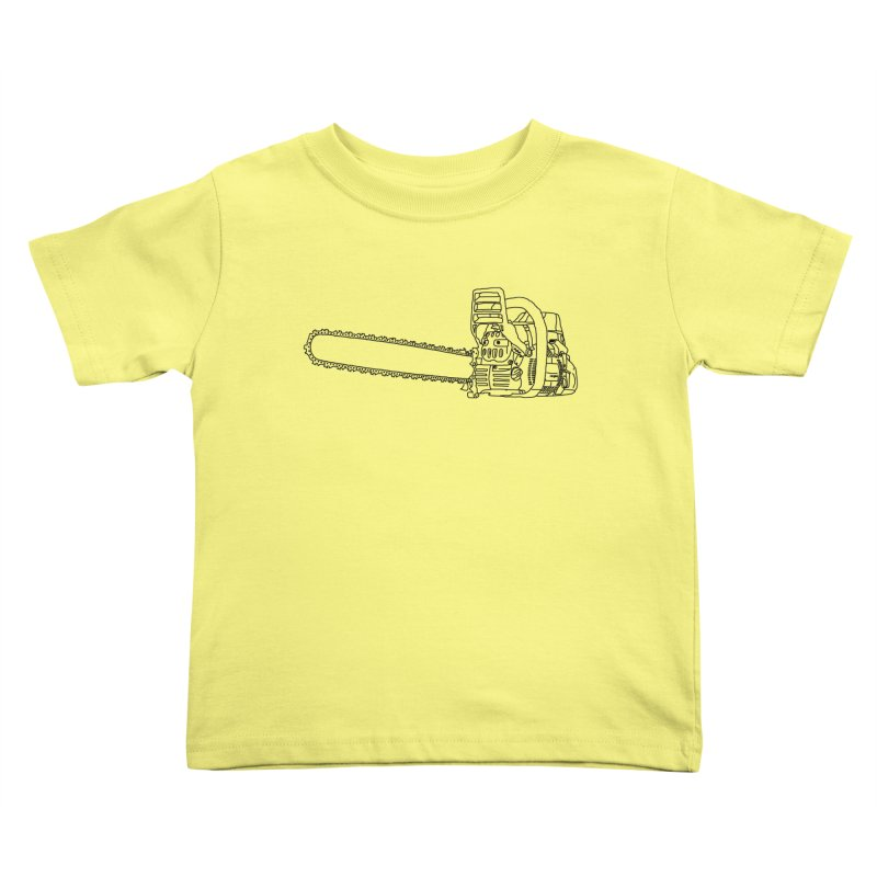 THAT'S A CHAINSAW JERRY Kids Toddler T-Shirt by    Flummox Industries