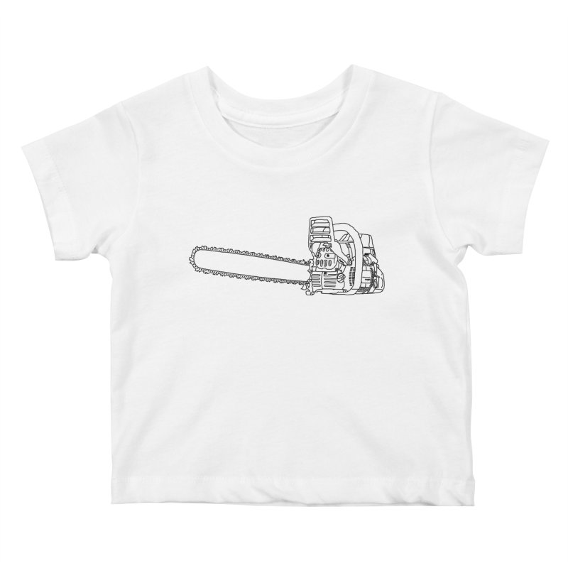 THAT'S A CHAINSAW JERRY Kids Baby T-Shirt by    Flummox Industries