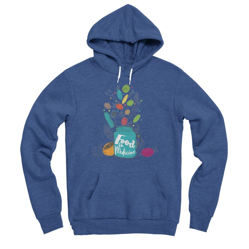 """Food is Medicine Men's Pullover Hoody by FoodEqualityShop""""s Artist Shop"""