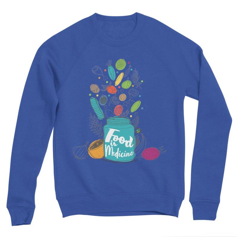 "Food is Medicine Men's Sweatshirt by FoodEqualityShop""s Artist Shop"
