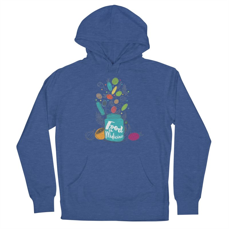 """Food is Medicine Women's Pullover Hoody by FoodEqualityShop""""s Artist Shop"""